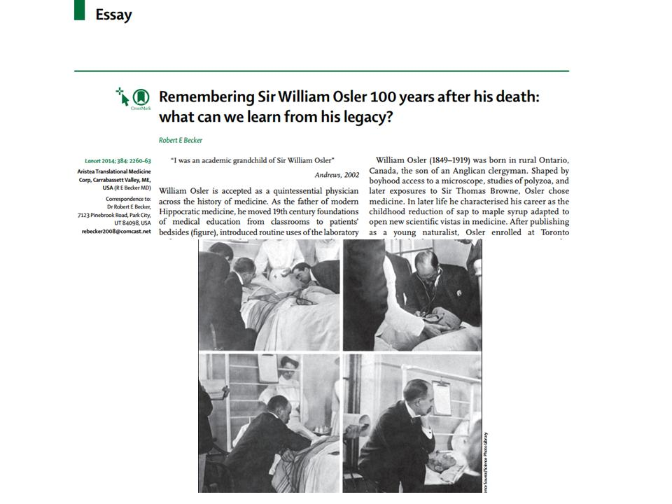 william osler essay a way of life The way of life that i preach is a habit to be acquired gradually by long and steady how to write the perfect college application essay by sir william osler.